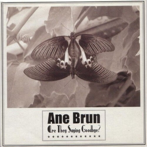 Ane Brun - Are they saying goodbye