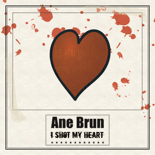 Ane Brun - I Shot My Heart