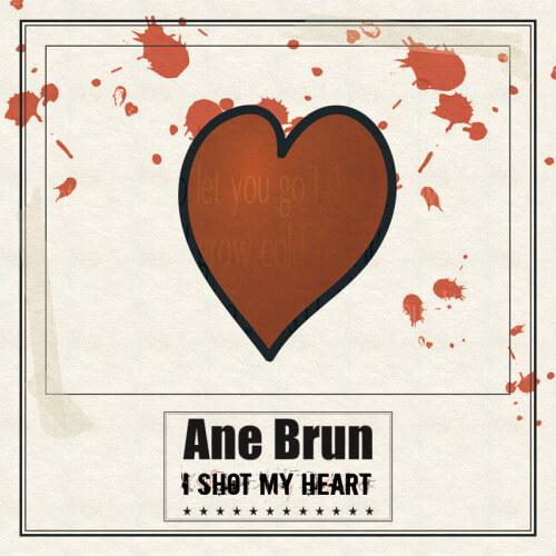Ane Brun - I Shot My Heart