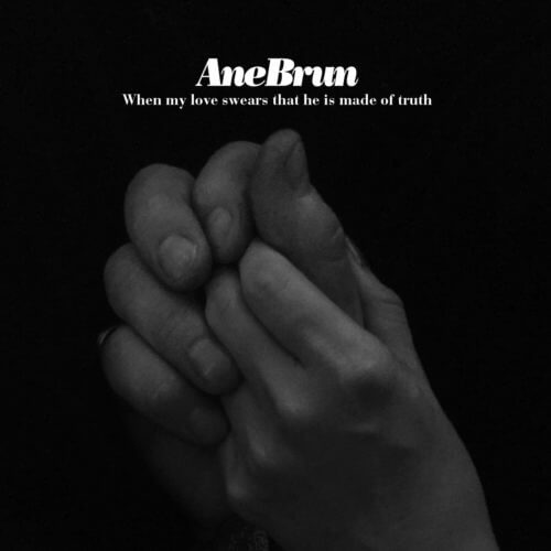 Ane Brun - Sonnet 138: When My Love Swears That He Is Made Of Truth - Single Cover Artwork